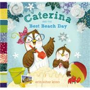 Caterina and the Best Beach Day by Kono, Erin Eitter, 9780803741317