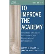 To Improve the Academy Vol. 30 : Resources for Faculty, Instructional, and Organizational Development