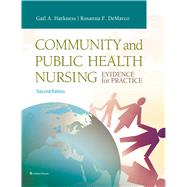 Community and Public Health Nursing Evidence for Practice by Harkness, Gail A.; DeMarco, Rosanna, 9781451191318