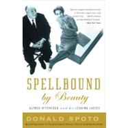 Spellbound by Beauty by Spoto, Donald, 9780307351319