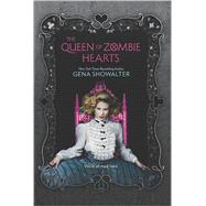 The Queen of Zombie Hearts by Showalter, Gena, 9780373211319