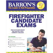 Barron's Firefighter Candidate Exams by Murtagh, James; Haefner, Darryl, 9781438001319
