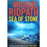 Sea of Stone by Ridpath, Michael, 9781782391319