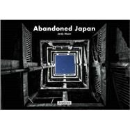 Abandoned Japan by Meow, Jordy, 9782361951320