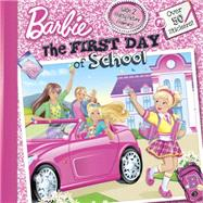 The First Day of School (Barbie) by MAN-KONG, MARY, 9780553511321