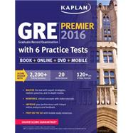 Kaplan GRE Premier 2016 by Kaplan Publishing, 9781625231321