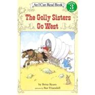 The Golly Sisters Go West by Byars, Betsy Cromer, 9780064441322