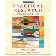 Practical Research Planning and Design by Leedy, Paul D.; Ormrod, Jeanne Ellis, 9780133741322