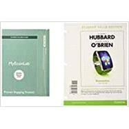 Economics, Student Value Edition Plus MyLab Economics with Pearson eText -- Access Card Package by Hubbard, R. Glenn; O'Brien, Anthony Patrick, 9780134421322