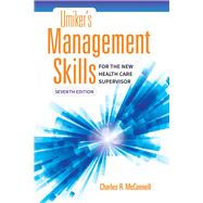 Umiker's Management Skills for the New Health Care Supervisor by McConnell, Charles R., 9781284121322