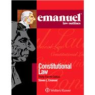Emanuel Law Outlines for Constitutional Law by Emanuel, Steven L., 9781454881322