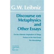 Discourse on Metaphysics and Other Essays by Leibniz, Gottfried Wilhelm, Freiherr Von, 9780872201323