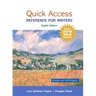 Quick Access Reference for Writers, MLA Update by Troyka, Lynn Quitman; Hesse, Doug, 9780134701325
