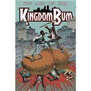 Kingdom Bum 1 by Wollet, Adam; Marshall, Rick; Hickman, Jennifer; Reed, Jon; Reed, Jon (CON), 9781632291325