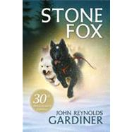 Stone Fox by Gardiner, John Reynolds, 9780064401326