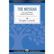The Messiah: The Texts Behind Handel's Masterpiece by Connelly, Douglas, 9780830831326