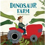 Dinosaur Farm by Preston-gannon, Frann, 9781454911326