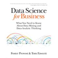 Data Science for Business by Provost, Foster; Fawcett, Tom, 9781449361327