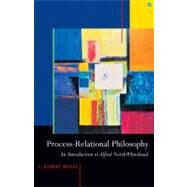 Process-Relational Philosophy : An Introduction to Alfred North Whitehead by Mesle, C. Robert, 9781599471327