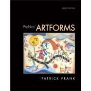 Prebles' Artforms : An Introduction to the Visual Arts by Frank, Patrick L.; Preble, Sarah, 9780135141328