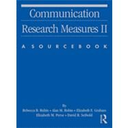 Communication Research Measures II: A Sourcebook by Rubin; Rebecca B., 9780805851328