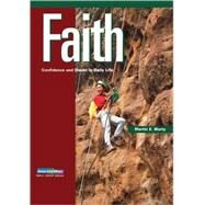 Faith : Confidence and Doubt in Daily Life by Marty, Martin E., 9780806601328