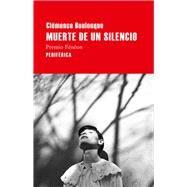 Muerte de un silencio/ Death of a silence by Boulouque, Clémence; Rodriguez, Laura Salas, 9788416291328