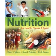 Nutrition for Health, Fitness and Sport by Williams, 9780078021329