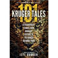 101 Kruger Tales by Gordon, Jeff, 9780620611329