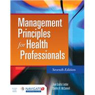 Management Principles for Health Professionals by Liebler, Joan Gratto, 9781284081329
