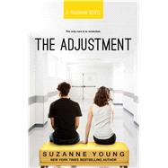 The Adjustment by Young, Suzanne, 9781481471329
