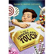 The Chocolate Touch by Catling, Patrick Skene, 9780688161330