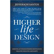 Higher life Design by Santos, Jefferson, 9781630471330