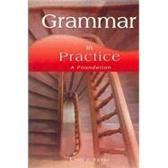 Grammar in Practice: a Foundation by Favor, Lesli J., Ph.D., 9781567651331
