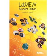 LabVIEW Student Edition by National Instruments, Inc.; Bishop, Robert H., 9780134011332