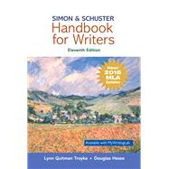 Simon & Schuster Handbook for Writers, MLA Update by Troyka, Lynn Quitman; Hesse, Doug, 9780134701332