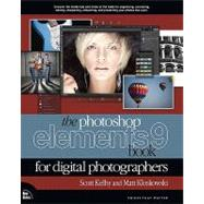 The Photoshop Elements 9 Book for Digital Photographers by Kelby, Scott; Kloskowski, Matt, 9780321741332