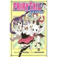 Fairy Tail Blue Mistral 1 by MASHIMA, HIROWATANABE, RUI, 9781632361332