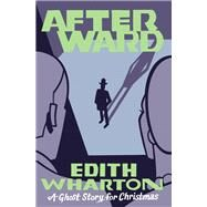 Afterward by Wharton, Edith; Seth, 9781771961332