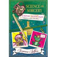 Ever After High: Science and Sorcery: A Destiny Do-Over Diary by Selfors, Suzanne, 9780316401333