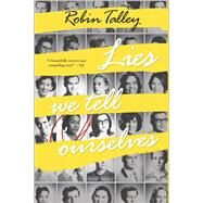 Lies We Tell Ourselves by Talley, Robin, 9780373211333