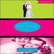 White Weddings: Romancing Heterosexuality in Popular Culture by INGRAHAM; CHRYS, 9780415951333