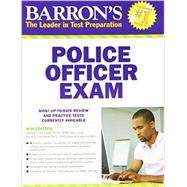 Barron's Police Officer Exam by Schroeder, Donald; Lombardo, Frank, 9781438001333