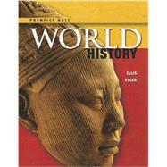 High School World History 2014 Pearson Student Edition Survey Grade 9/12 by Pearson, 9780133231335