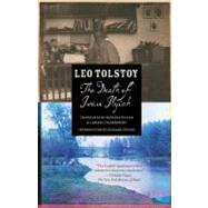 The Death of Ivan Ilyich by TOLSTOY, LEOPEVEAR, RICHARD, 9780307951335