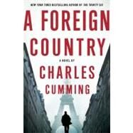 A Foreign Country by Cumming, Charles, 9780312591335