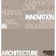 Innovation in Architecture: A Path to the Future by Poole; Dominique, 9780415241335