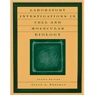 Laboratory Investigations in Cell and Molecular Biology, 4th Edition by Allyn Bregman (State Univ. of New York, New Paltz), 9780471201335
