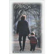 Los Ninos Y LA Oracion: Juntos En El Camino by Cloyd, Betty Shannon, 9780825411335