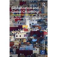 Globalization and Global Citizenship: Interdisciplinary Approaches by Birk; Tammy, 9781138941335